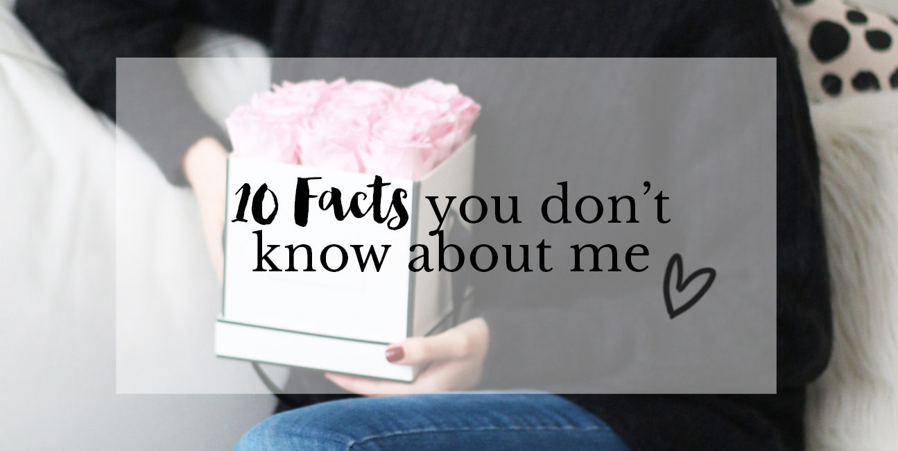 10 Personal Facts about me