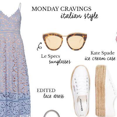 Monday Cravings: Italian Style